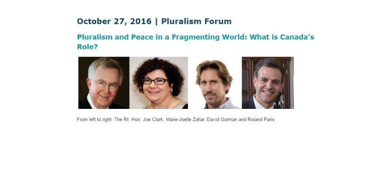 Pluralism and Peace in a Fragmenting World: What is Canada's Role?