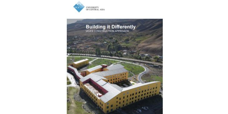 Building it Differently - University of Central Asia's Construction Approach