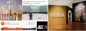 A new exhibit at The Aga Khan Museum seeks to change the conversation on Syria. Syria: A Living History is the latest from the Aga Khan Museum. (Image via Arts Toronto on JAZZ.FM 91)