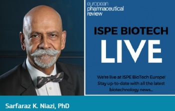Safaraz K. Niazi - AKU Professor of Pharmaceutical Science - ISPE - European Pharmaceutical Review