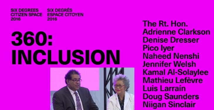 "6 Degrees: Citizen Space 2016: Calgary's Mayor Naheed Nenshi shares his experience & ideas on ""Inclusion"""