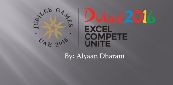 Click to download the multimedia PowerPoint presentation of the Jubilee Games 2016 in Dubai, UAE