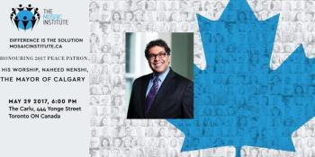 Mosaic Institute to honor Calgary Mayor, Naheed Nenshi, recipient of the World Mayor Award as the 2017 Honorary Peace Patron