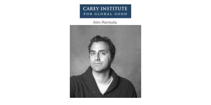 Journalist Alim Remtulla joins Carey Institute for Global Good, NY