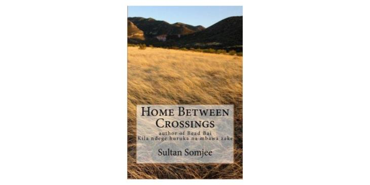 A kaleidoscope of Ismaili Khojas of Kenya - Sultan Somjee's New Book: Home Between Crossings