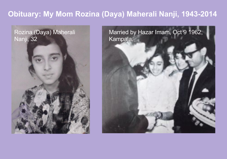Obituary: My Mom Rozina (Daya) Maherali Nanji, 1943-2014