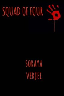 Soraya Verjee: Squad of Four: A book about teenage life, friendship and crime