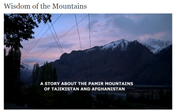 Wisdom of the Mountains: Pamiri People of Afghanistan and Tajikistan