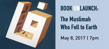 "Azmina Kassam: ""The Muslimah Who Fell to Earth"""