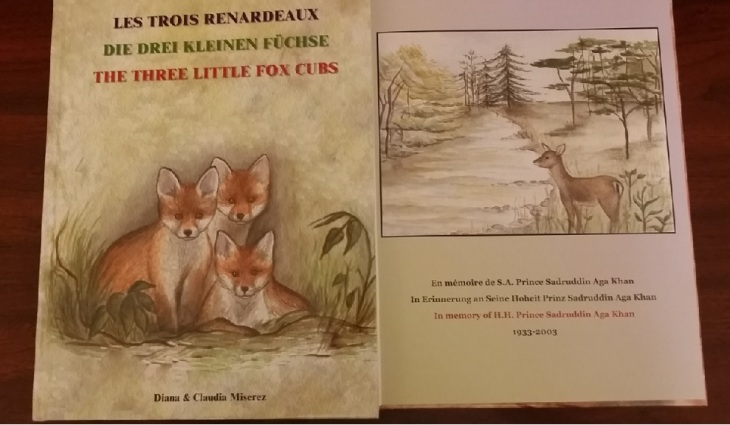 The Three Little Fox Cubs: A trilingual children's story book by mother-daughter, Diana & Claudia Miserez dedicated to Prince Sadruddin Aga Khan