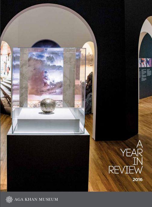 Aga Khan Museum Toronto: Year in Review - 2016
