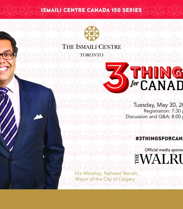 Watch Calgary Mayor Naheed Nenshi Live Online: Three things for Canada