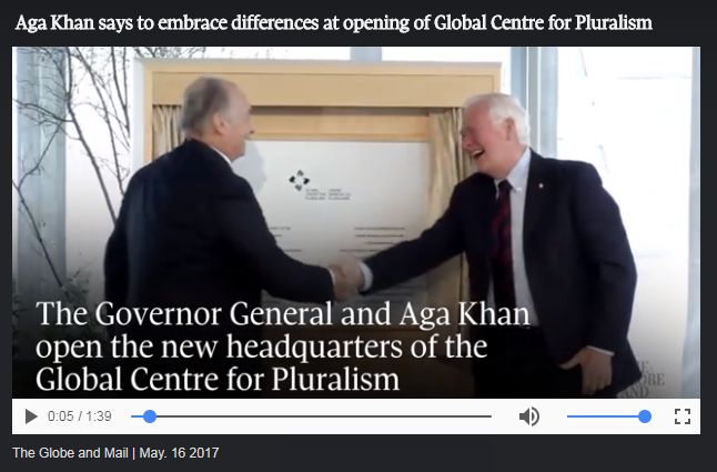 Globe & Mail Video: Aga Khan says to embrace differences at opening of Global Centre for Pluralism