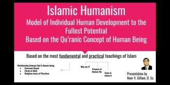 Islamic Humanism: On-line Presentation by Professor Noor Gillani