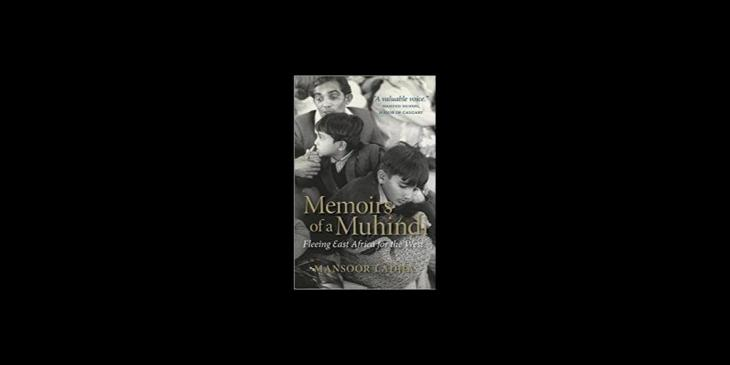 Review by Piali Roy: Mansoor Ladha's Memoirs of a Muhindi
