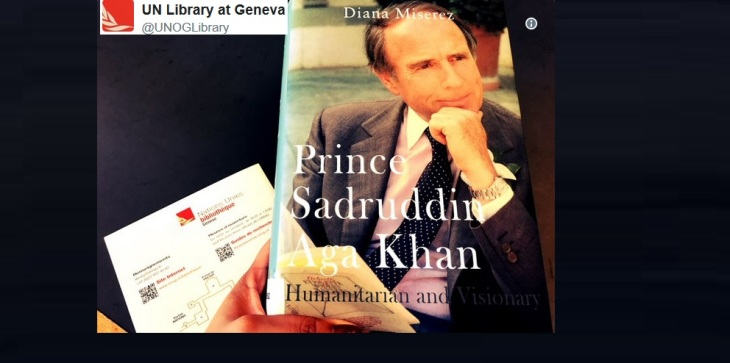 UN Library Geneva book of the month: Prince Sadruddin Aga Khan: Humanitarian and Visionary by Diana Miserez