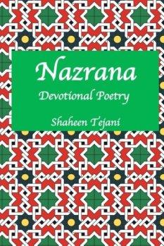 Nazrana: Devotional Poetry by Shaheen Tejani