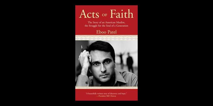Excerpt from Eboo Patel's book: Acts of Faith