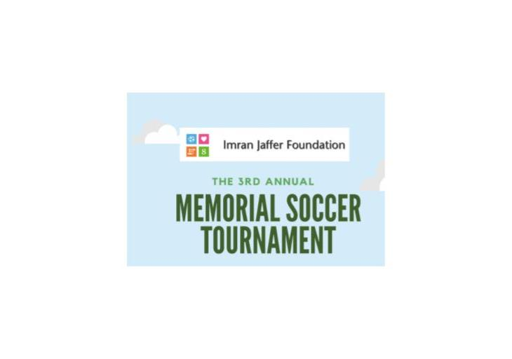 3rd Annual Imran Jaffer Foundation Soccer Tournament - 24 June, 2017