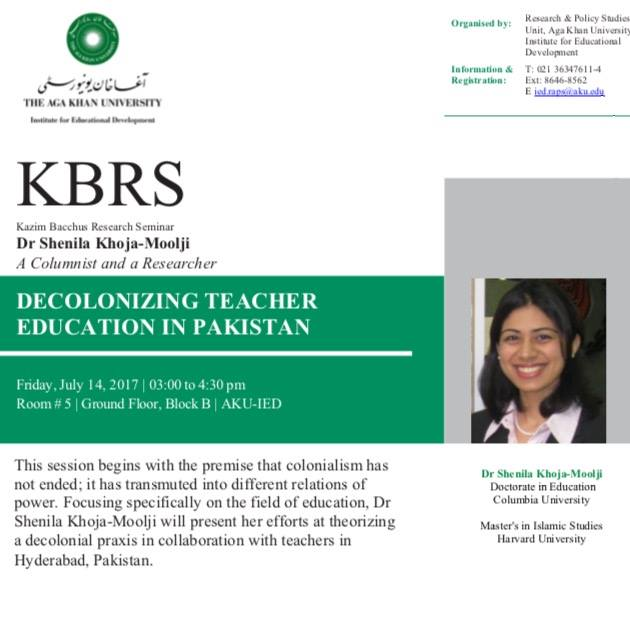 Dr Shenila Khoja-Moolji‏ to deliver Kazim Bacchus Research Seminar: Decolonizing Teacher Education in Pakistan