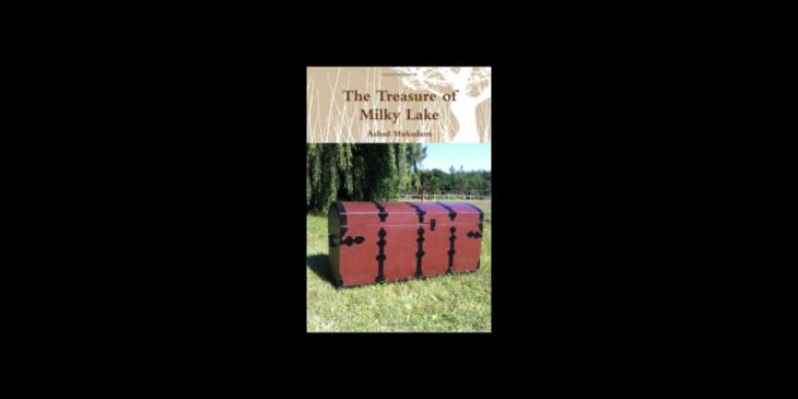 Ashad Mukadam's latest book: The Treasure of Milky Lake