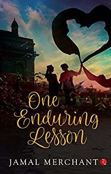 Review: Jamal Merchant's Novel: One Enduring Lesson