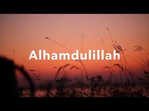 Alhamdullilah by Shaheena Karim