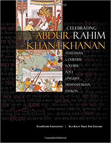 Abdur Rahim Khan-i-Khanan: Celebrating Rahim Paperback – September 29, 2017 by Shakeel Hossain (Editor), Deeti Ray (Editor)