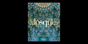 Foreword by Prince Amyn Aga Khan - New Book - Mosques: Splendors of Islam