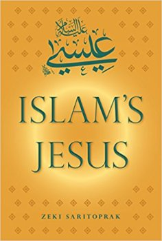 First Among Saints – Dr. Zeki Saritoprak on Islam's Jesus