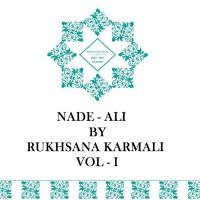 Nade- Ali - Vol 1, by Rukhsana Karmali