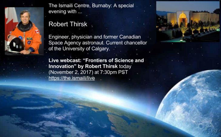 Former Canadian Space Agency Astronaut Robert Thirsk to speak at the Ismaili Centre Burnaby (Live Webcast)