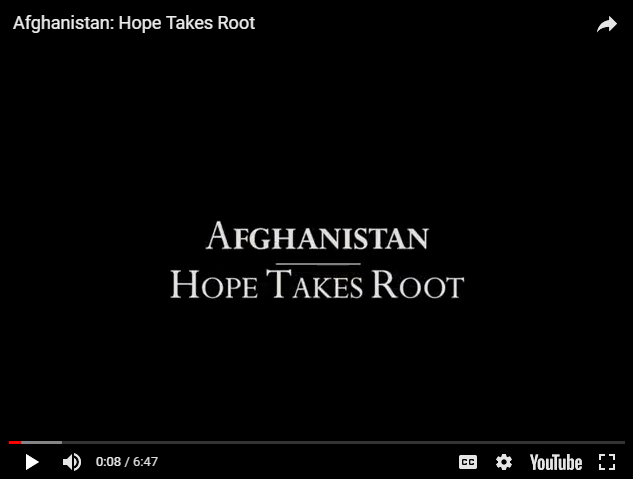 Afghanistan: Hope Takes Root