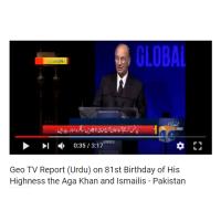 Geo TV Pakistan Celebrates 81st Salgirah of His Highness the Aga Khan