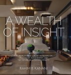 Rahim Kanani's New Book Profiles the World's Best Luxury Hoteliers on Leadership, Management and the Future of 5-Star Hospitality