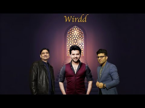 Wirdd -Ayaz Ismail ft. Javed Ali | Amin Vailgy