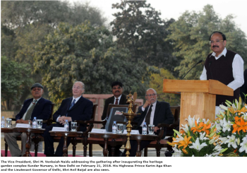 Address by Shri M. Venkaiah Naidu, Honourable Vice President of India at the inauguration of the 16th-century heritage garden complex Sunder Nursery