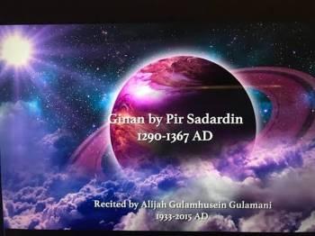 "Late Alijah Gulamhusein Gulamani: Pir Sadardin's ""Aasmaani Tambal Vaajiya"""