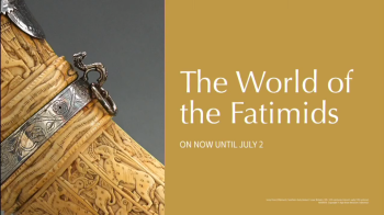 Webcast: Sneak peek of Aga Khan Museum's World of the Fatimids Exhibition