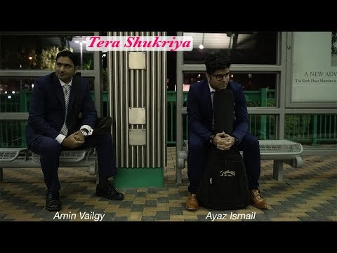 Ayaz Ismail / Amin Vailgy: Tera Shukriya - New song on Diamond Jubilee Mulaqaat Worldwide
