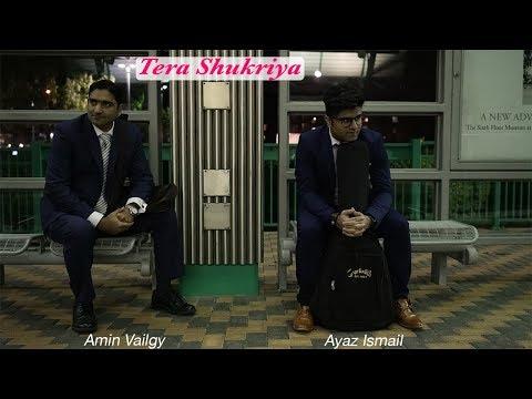 Ayaz Ismail / Amin Vailgy:Tera Shukriya - New song on Diamond Jubilee Mulaqaat Worldwide