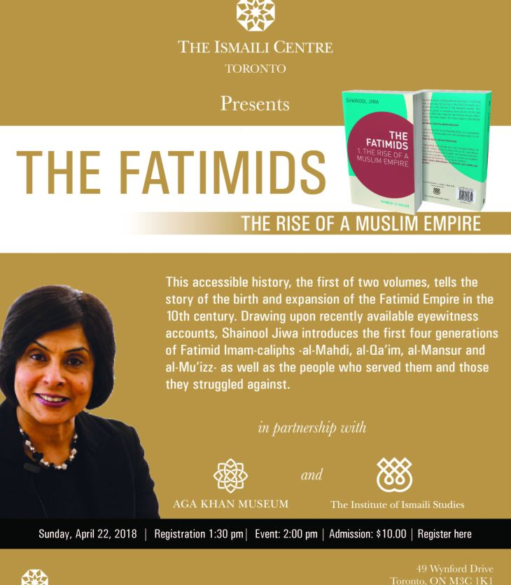 Ismaili Centre Toronto: Book Launch & Exhibition Tour with Dr. Shainool Jiwa - The Fatimids: The Rise of a Muslim Empire