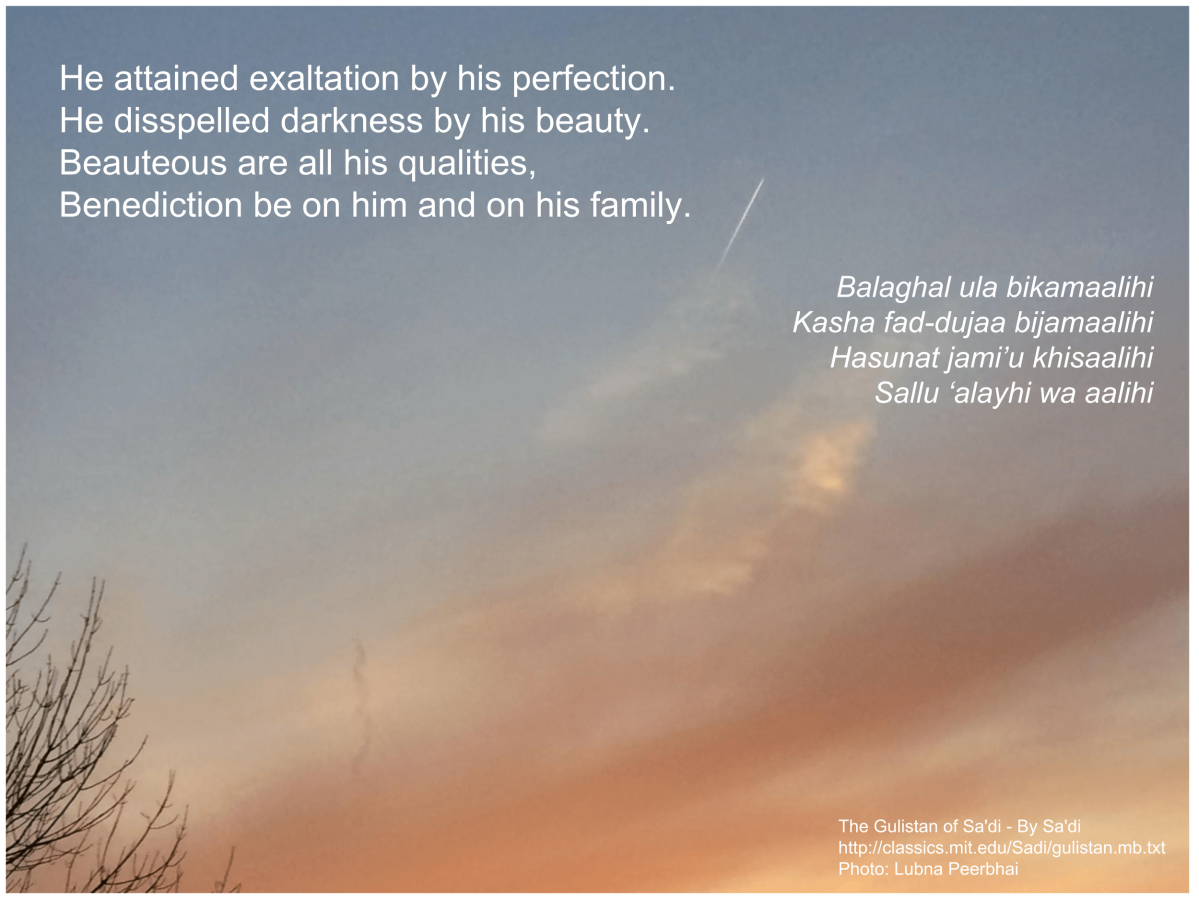 Beauteous are all his qualities | Sa'adi
