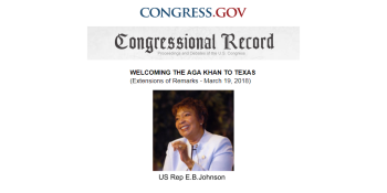 Congressional Record: Welcoming His Highness the Aga Khan IV to Texas - Remarks by Hon. Eddie Bernice Johnson | Congress.gov