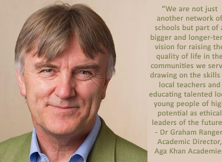 Aga Khan Academies Guest Editorial: Dr Graham Ranger