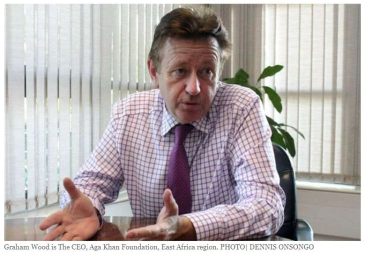Interview with Graham Wood, CEO Aga Khan Foundation East Africa   Daily Nation