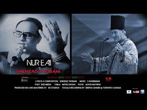 S Raheemani - Nur E Ali - featuring Shehzad Thobani