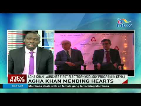 Aga Khan hospital opens first electrophysiology programme in Kenya   Daily Nation