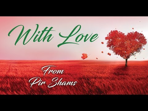 With Love From Pir Shams - Ginan With Music