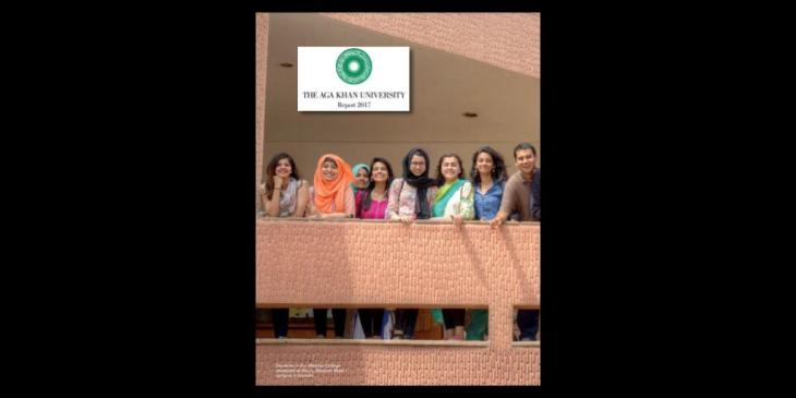 Aga Khan University Report 2017: Creating Visions of Opportunity